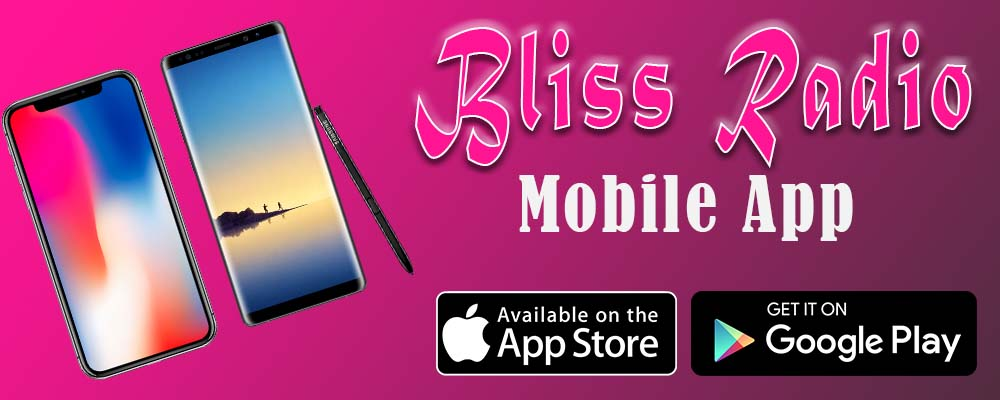 Bliss Radio Mobile App